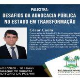 PALESTRA: DESAFIOS DA ADVOCACIA PÚBLICA NO ESTADO EM TRANSFORMAÇÃO - COM CÉSAR CAÚLA
