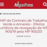 Migalhas publica artigo de César Caúla intitulado MP do Contrato de Trabalho Verde e Amarelo - Efeitos jurídicos da revogação da MP 905/19 pela MP 955/20
