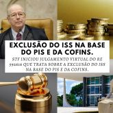 EXCLUSÃO DO ISS NA BASE DO PIS E DA COFINS