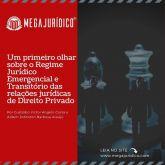 Victor Costa e Aldem Johnston Costa publicam artigo no site Megajurídico intitulado Um primeiro olhar sobre o Regime Jurídico Emergencial e Transitório das relações jurídicas de Direito Privado